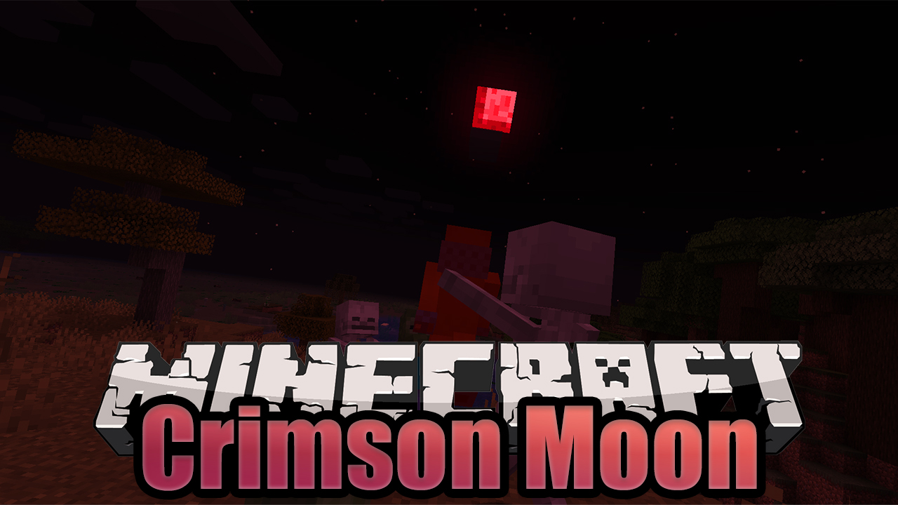 Minecraft Crimson Moon Mod