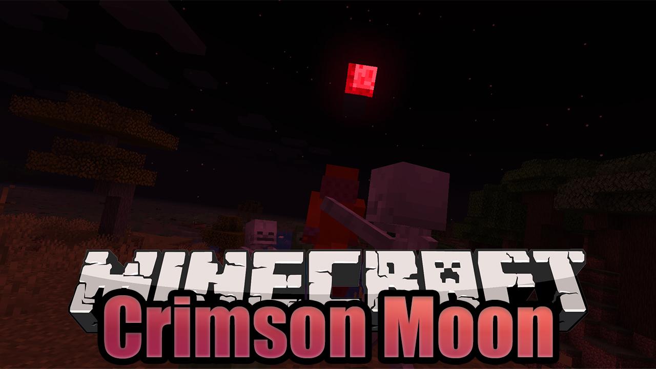 Minecraft Crimson Moon Mod