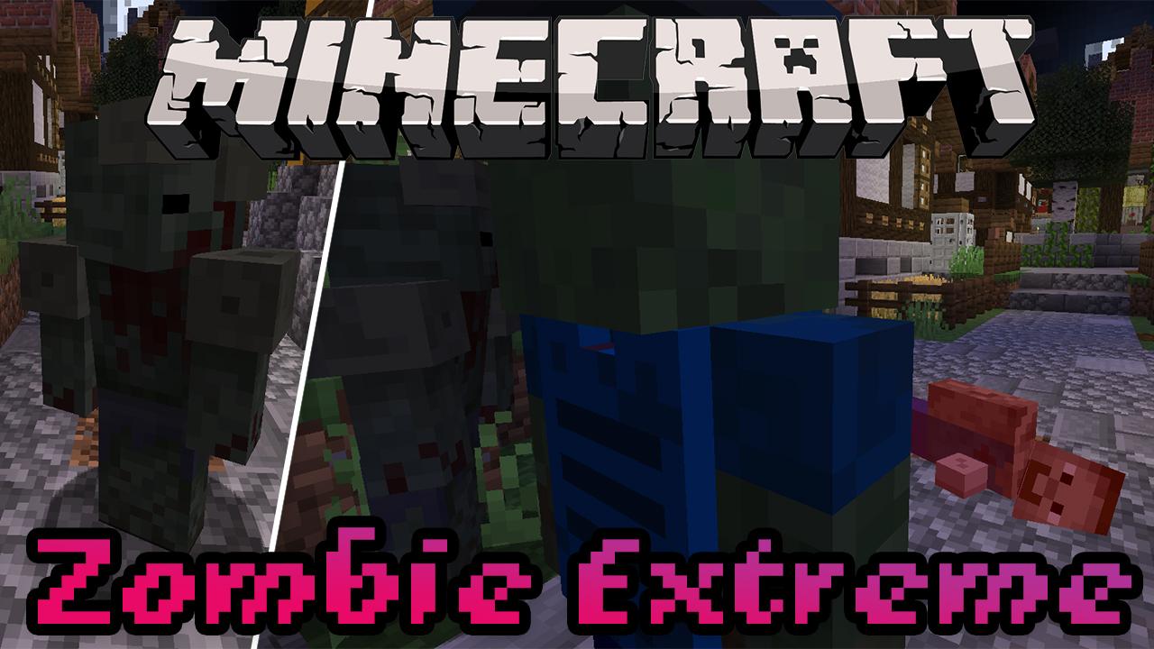 Zombie Extreme Mod