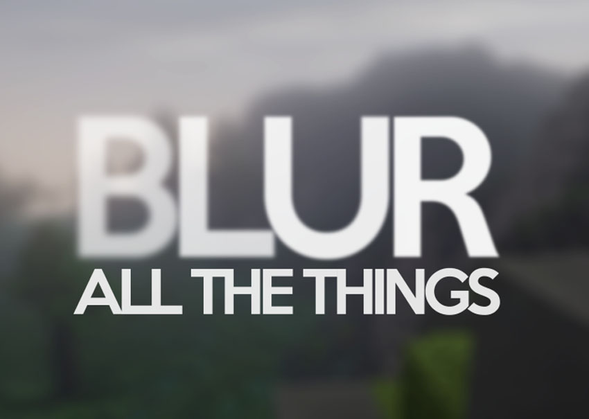Blur Mod for Minecraft