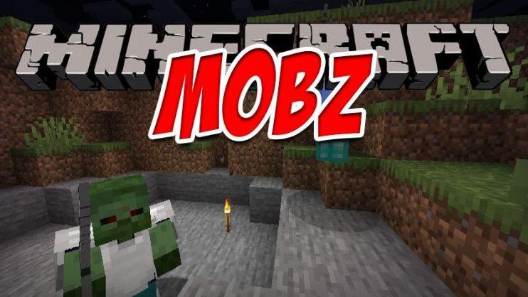 MobZ Minecraft Mod
