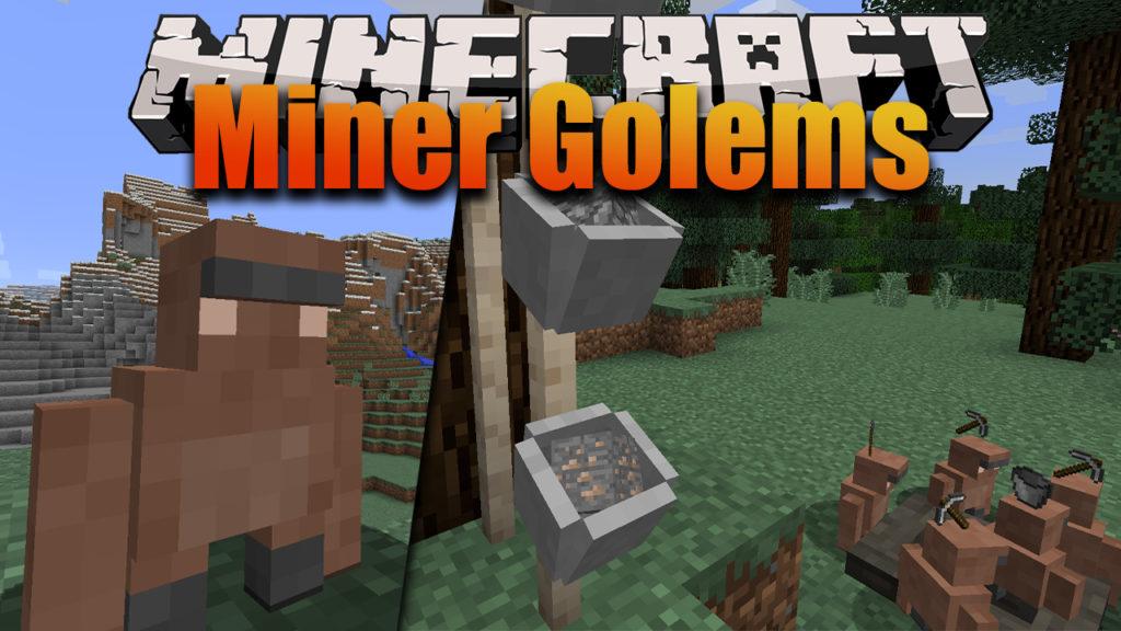 Miner Golems Minecraft minions