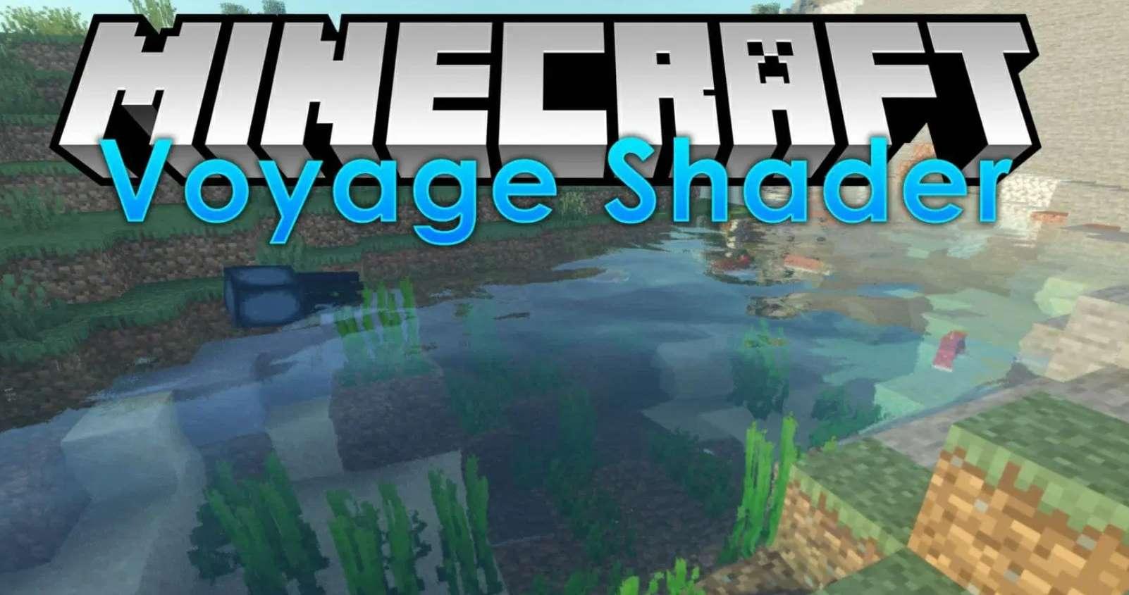 Voyager shader Minecraft