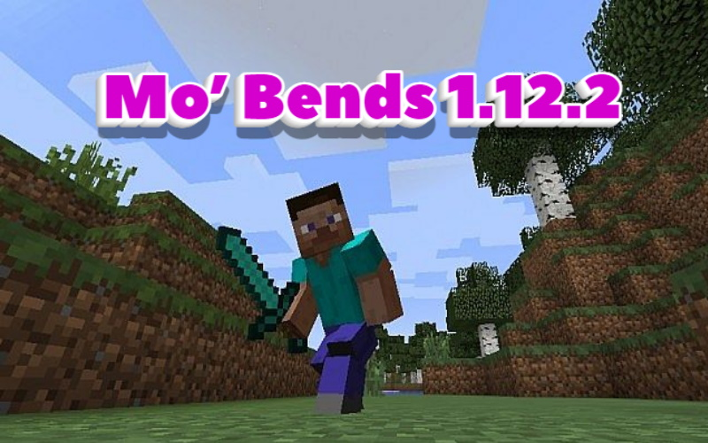 Mo' Bends Mod Minecraft 1.12.2