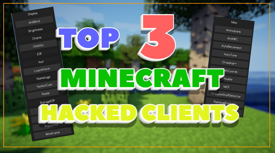 Top 3 BEST Minecraft Hacked Clients of 2021