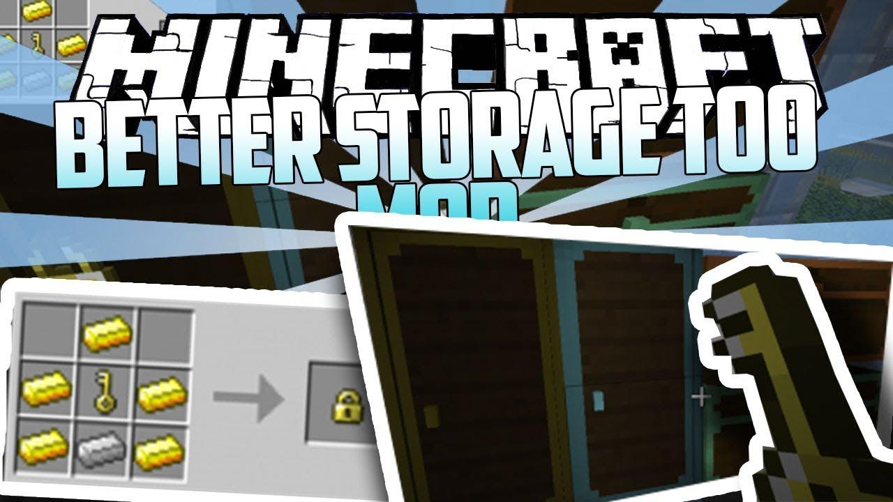 Better Storage Too Mod