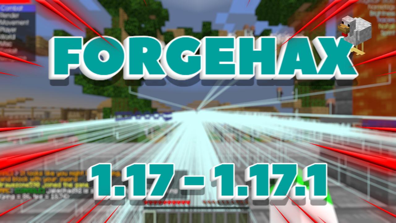 ForgeHax Hacked Client Minecraft 1.17.1