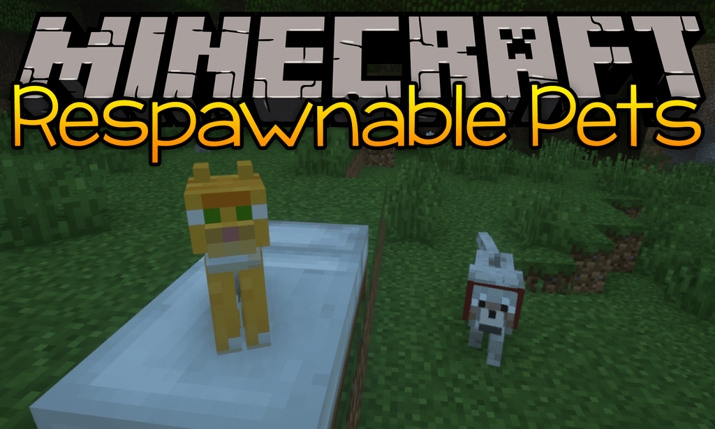 Respawnable Pets Mod Minecraft 1.17.1