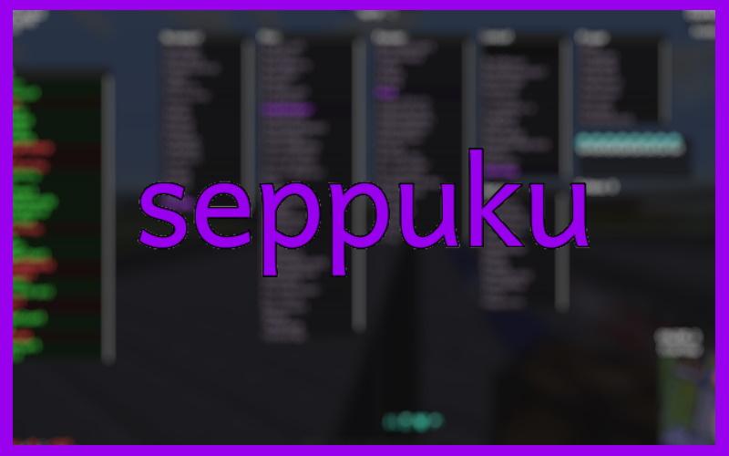 Seppuku Hacked Client Minecraft 1.12.2
